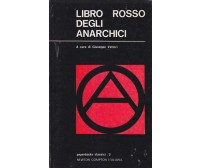 LIBRO ROSSO DEGLI ANARCHICI a cura di Giuseppe Vettori 1970 Newton Compton