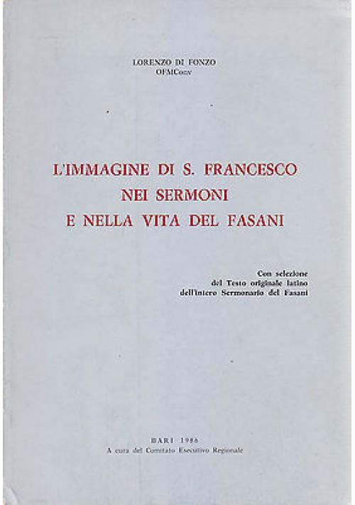 L'IMMAGINE DI SAN FRANCESCO NEI SERMONI NELLA VITA DEL FASANI Lorenzo Di Fonzo