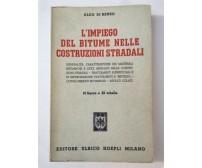 L'IMPIEGO DEL BITUME NELLE COSTRUZIONI STRADALI Aldo Di Rienzo - manuali Hoepli
