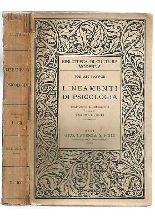 LINEAMENTI DI PSICOLOGIA di Josiah Royce 1928 Laterza editore