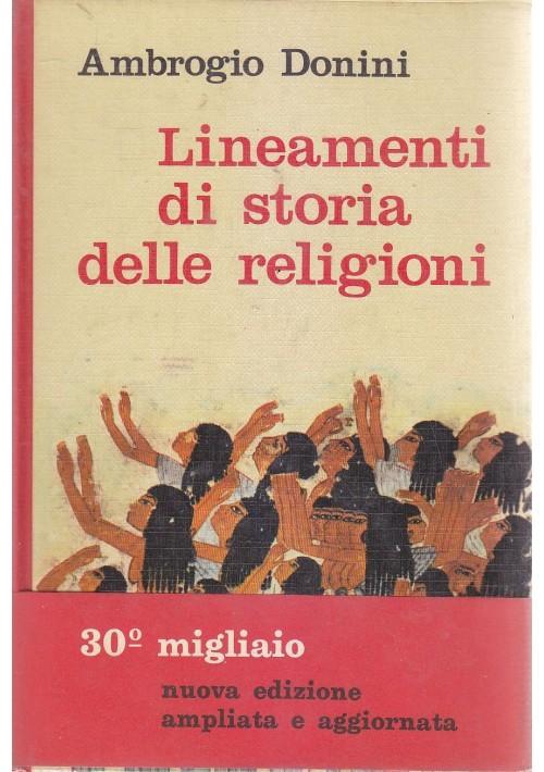 LINEAMENTI DI STORIA DELLE RELIGIONI di Ambrogio Donini 1964 Editori Riuniti