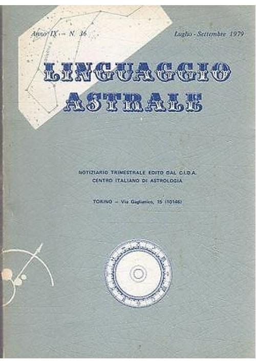LINGUAGGIO ASTRALE n.36 luglio-settembre 1979 centro italiano di astrologia CIDA