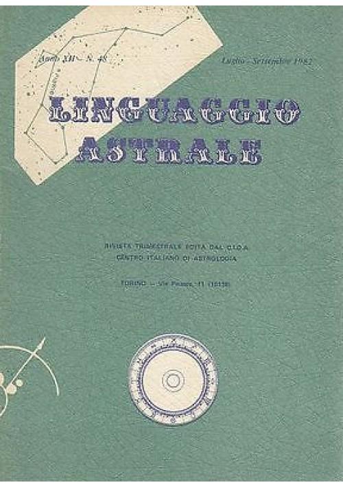 LINGUAGGIO ASTRALE n.48 luglio-settembre 1982 centro italiano di astrologia CIDA
