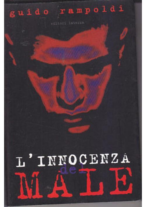 L'INNOCENZA DEL MALE il volto dello sterminio di Guido Rampoldi 2002 Laterza