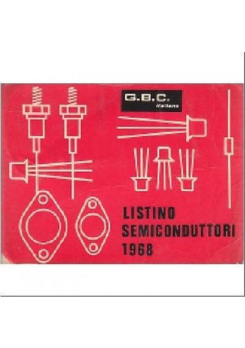 LISTINO SEMICONDUTTORI Gian Bruto Castelfranchi -  GBC italiana editore 1968