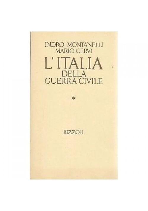 L'ITALIA DELLA GUERRA CIVILE 8 settembre 1943 di Indro Montanelli 1984 Rizzoli