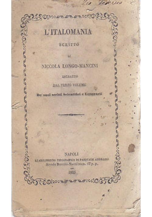 L'ITALOMANIA scritto di Nicola Longo  Mancini 1855 Napoli Androsio