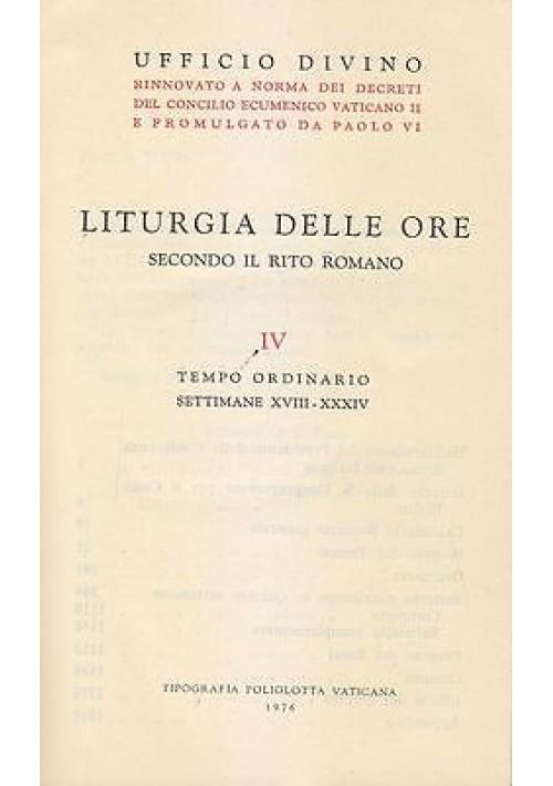 LITURGIA DELLE ORE rito romano TEMPO ORDINARIO settim 18 34 poliglotta Vaticana
