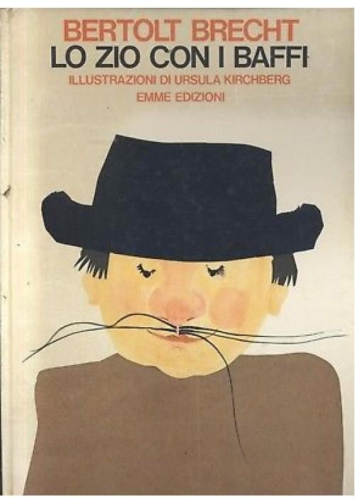 LO ZIO CON I BAFFI Bertolt Brecht 1971 Emme edizioni ILLUSTRATO Ursula Kirchberg *
