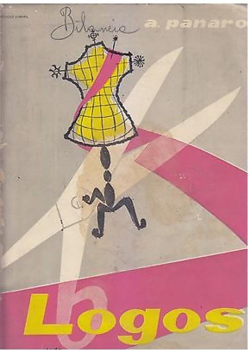 LOGOS vol. A Arduino Panaro  Metodo teorico pratico taglio abiti femminili 1955