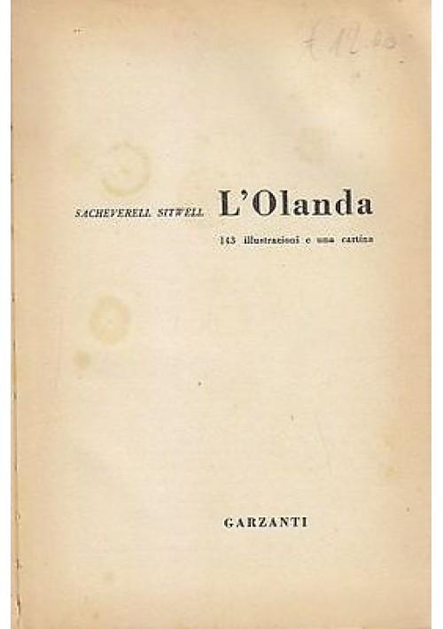 L'OLANDA di  Sacheverell Sitwell  - Edizione Garzanti 1961
