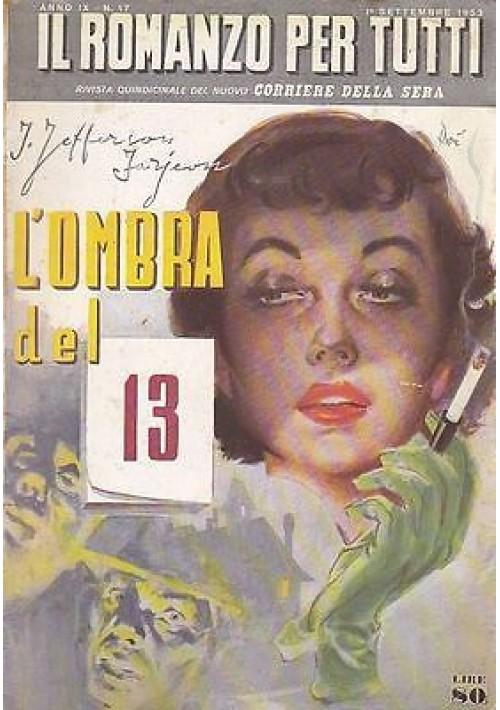 L OMBRA DEL 13 (4 racconti) di J. Jefferson Farjeon - il romanzo per tutti 1953