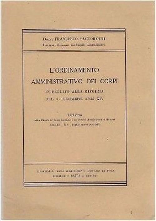 L ORDINAMENTO AMMINISTRATIVO DEI CORPI IN SEGUITO ALLA RIFORMA DEL 4 DICEMBRE 19