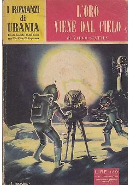 L'ORO VIENE DAL CIELO di Vargo Statten - Mondadori I edizione 30 gennaio 1955