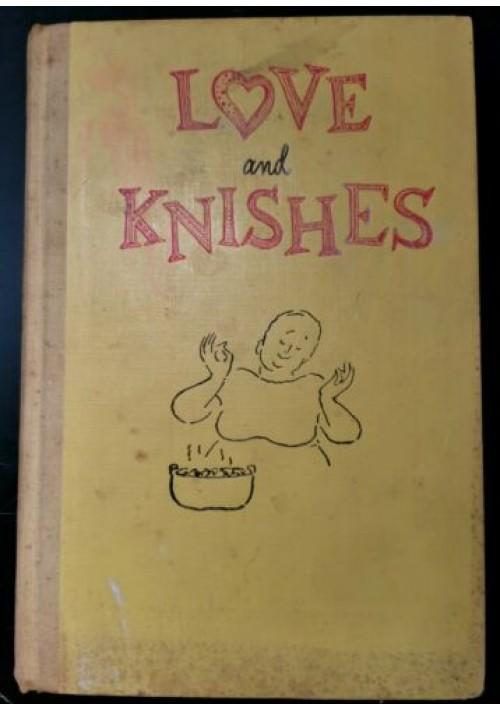 LOVE AND KNISHES di Sara Kasdan  guide to jewish cooking libro cucina ebraica