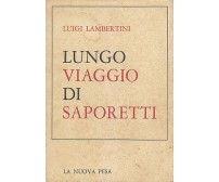 LUNGO VIAGGIO DI SAPORETTI Luigi Lambertini 1972 - 12 tavole a colori AUTOGRAFO