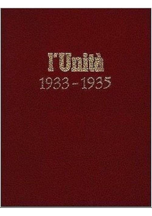 L'UNITA' 1933-1935 I REPRINT DEL CALENDARIO - COMUNISMO ristampa anastatica