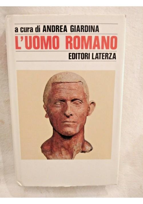 L'UOMO ROMANO a cura di Andrea Giardina 1989 Laterza libro usato storia Roma