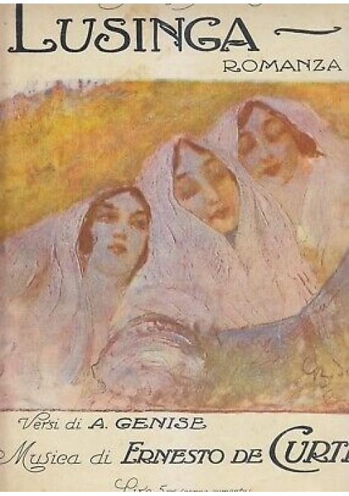 LUSINGA romanza versi di A. Genise musica Ernesto De Curtis - Ricordi dopo 1921