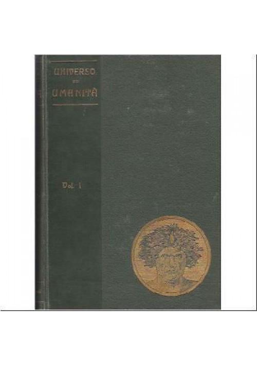 Luigi De Marchi UNIVERSO E UMANITÀ STORIA DEI PROGRESSI UMANI Vallardi 5 volumi*