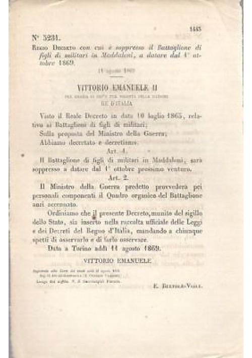 MADDALONI FIGLI DI MILITARI BATTAGLIONE REGIO DECRETO 11 agosto 1869 originale