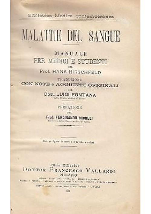 MALATTIE DEL SANGUE MANUALE PER MEDICI E STUDENTI di Hans Hirschfeld - 1928