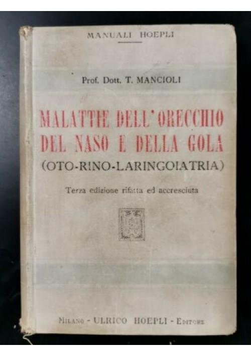 MALATTIE DELL'ORECCHIO DEL NASO E DELLA GOLA laringoiatria di Mancioli libro