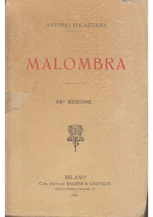MALOMBRA di Antonio Fogazzaro 1921 Baldini e Castoldi 53° edizione