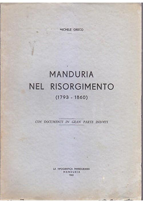 MANDURIA NEL RISORGIMENTO 1793 1860 di Michele Greco AUTOGRAFATO 1961