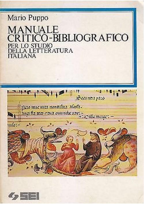 MANUALE CRITICO BIBLIOGRAFICO STUDIO LETTERATURA ITALIANA di Mario Puppo 1986