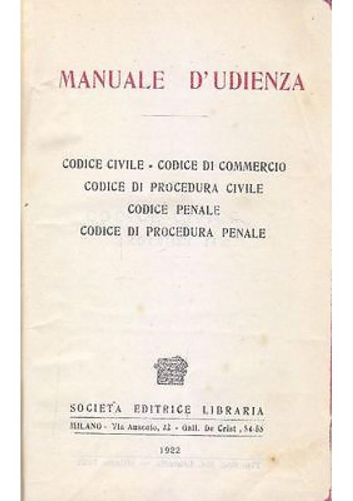 MANUALE D UDIENZA codice civile commercio procedura civile penale 1922