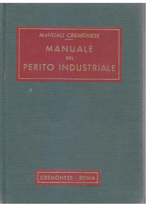 MANUALE DEL PERITO INDUSTRIALE 1969 Manuali Cremonese Editore *