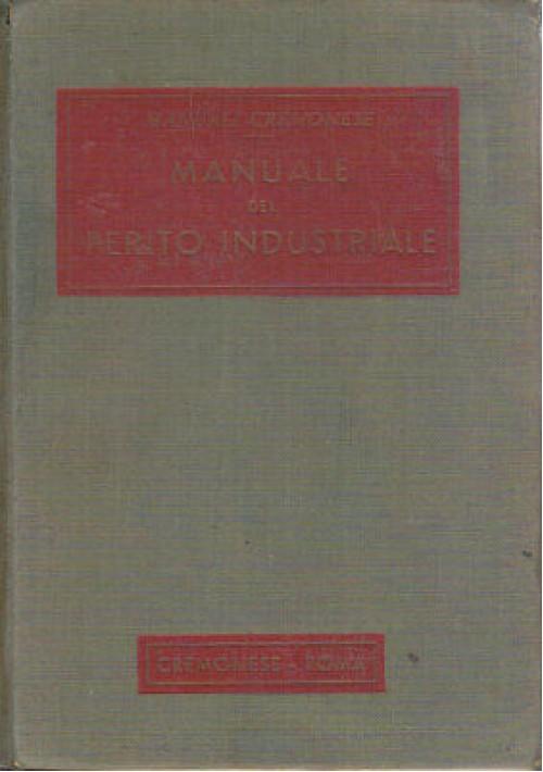 MANUALE DEL PERITO INDUSTRIALE CREMONESI 1959 aziende meccaniche metallurgiche