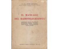 MANUALE DEL RADIOTELEGRAFISTA Ettore Gennarelli 1950 Editrice Radio Industria *