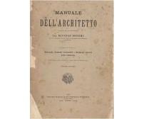 MANUALE DELL'ARCHITETTO  VOLUME I (3 tomi) di Daniele Donghi UTET  1923 - 1925