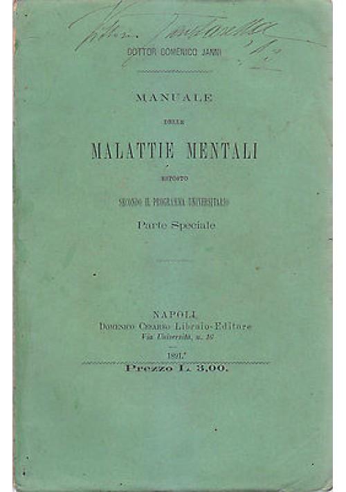 MANUALE DELLE MALATTIE MENTALI  PARTE SPECIALE di Domenico Janni 1891 Cesario *
