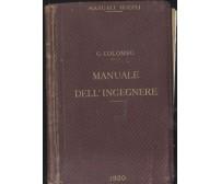 MANUALE DELL'INGEGNERE CIVILE E INDUSTRIALE G. Colombo 1920 Hoepli manuale