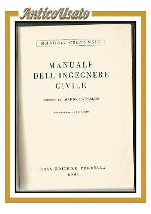 MANUALE DELL'INGEGNERE CIVILE di Mario Pantaleo 1954 Cremonese libro ingegneria