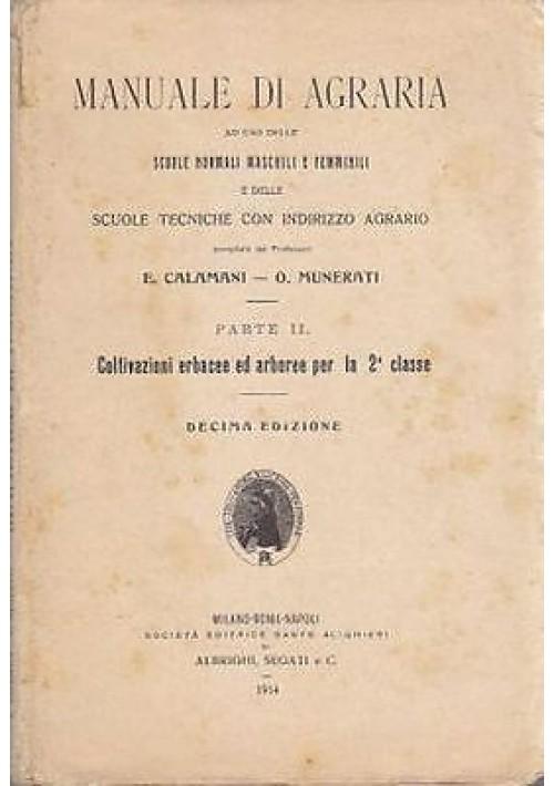 MANUALE DI AGRARIA (3 volumi) Calamani Munerati Società Editrice Dante Alighieri