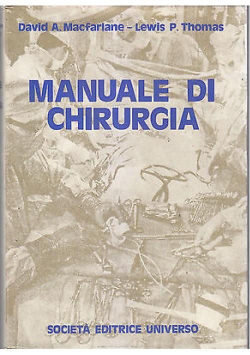 MANUALE DI CHIRURGIA di Macfarlane e Thomas 1974 Società Editrice Universo