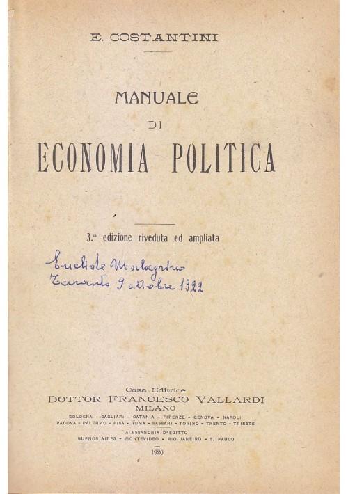 MANUALE DI ECONOMIA POLITICA di E. Costantini 1920 Vallardi editore