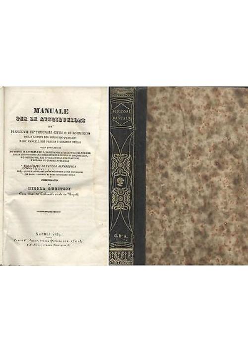 MANUALE PER ATTRIBUZIONI DE' PRESIDENTI DE' TRIBUNALI civili o di commercio 1837