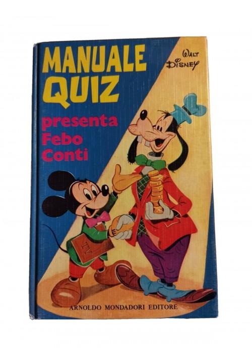 MANUALE QUIZ presenta Febo Conti Walt Disney 1973 I edizione Mondadori Topolino