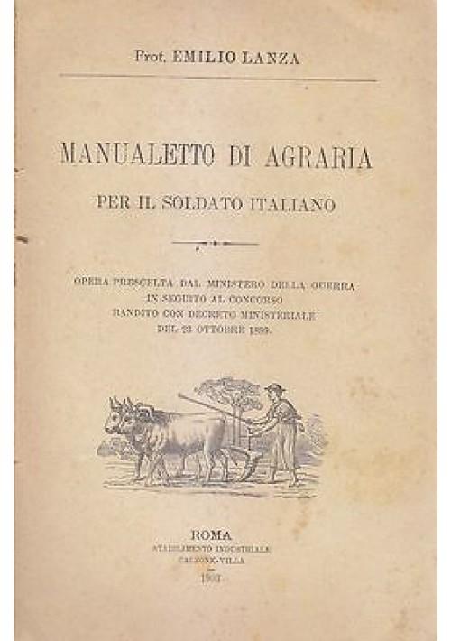 MANUALETTO DI AGRARIA PER IL SOLDATO ITALIANO di Emilio Lanza  1903 Calzone *