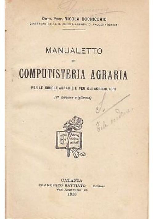 MANUALETTO DI COMPUTISTERIA AGRARIA per le scuole Nicola Bochicchio 1913 Catania