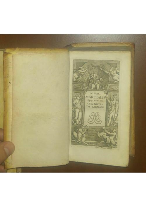 MARTIALIS EPIGRAMMATA cum notis Farnabi 1704 Johann Manfrè MANCANO ultime pagine