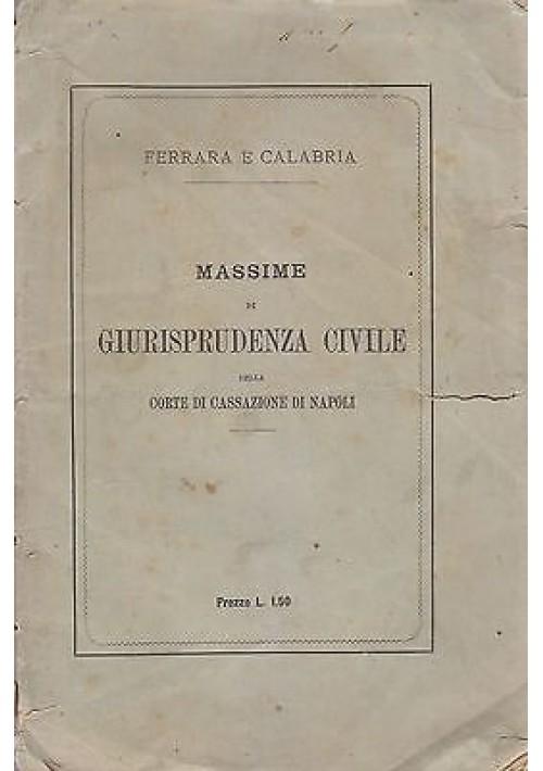 MASSIME DI GIURISPRUDENZA CIVILE DELLA CORTE DI CASSAZIONE DI NAPOLI - ANNO 1878