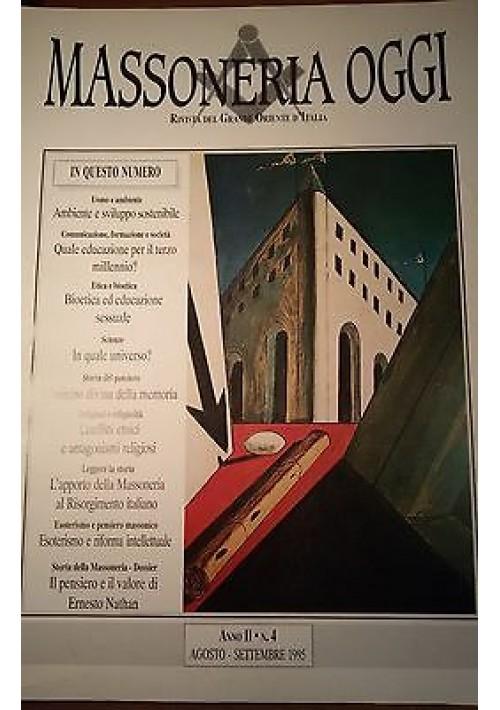 MASSONERIA OGGI Agosto- Settembre 1995 Grande Oriente D'Italia Anno II n.4