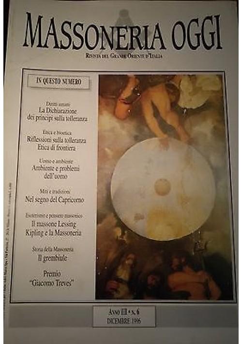 MASSONERIA OGGI Dicembre 1996 Grande Oriente D'Italia anno III numero 6
