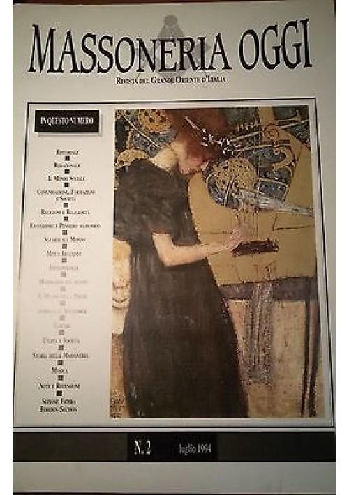 MASSONERIA OGGI Luglio 1994 Grande Oriente D'Italia anno I numero 2